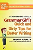 img - for Grammar Girl's Quick and Dirty Tips for Better Writing (Quick & Dirty Tips) 1st (first) Holt Pbk Edition by Mignon Fogarty published by Henry Holt & Company Inc (2008) book / textbook / text book