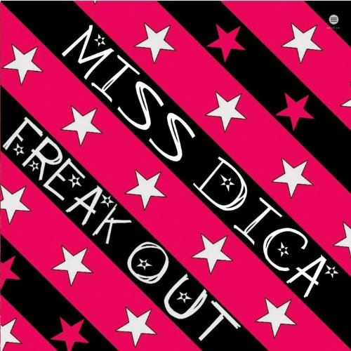 Miss DicA - Freak EP
