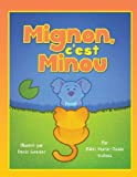 Mignon, C'Est Minou, Rikki Marie-Josée|Grenier Dubois, 1627724877