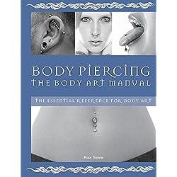 Body Piercing: The Body Art Manual