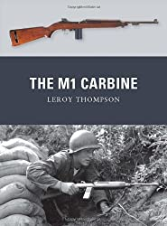 The M1 Carbine (Weapon, Band 13)
