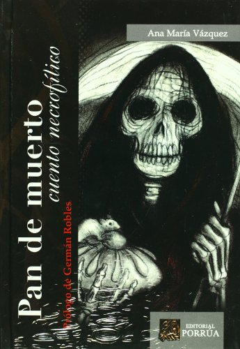 Pan De Muerto (Spanish Edition)