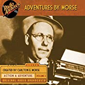 Adventures by Morse, Volume 3 | Carlton E. Morse