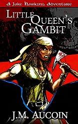 Little Queen's Gambit (A Jake Hawking Short Adventure Book 3)