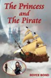 The Princess and the Pirate, Royce Bond, 0987543407