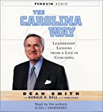 Title: The Carolina Way Leadership Lessons from a Life in
