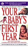 : Your Baby's First Year (Second Edition)