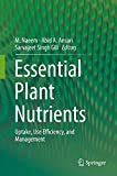 img - for Essential Plant Nutrients: Uptake, Use Efficiency, and Management book / textbook / text book