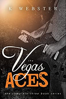 The Vegas Aces: Complete Three Book Series by [Webster, K]