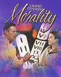 Living Our Faith Morality, Michael Carotta, 0159005124