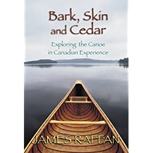 Bark, Skin & Cedar: Exploring the Canoe in the Canadian Experience