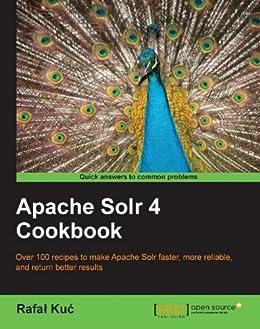 Apache Solr 4 Cookbook Ebook