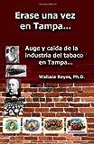 Erase una Vez en Tampa, Wallace Reyes, 1482504642
