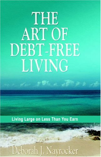 Download The Art of Debt-Free Living PDF