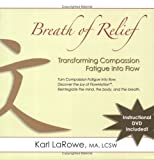 Breath of Relief, Karl La Rowe, 0975481029