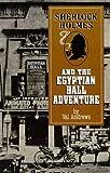 Sherlock Holmes and the Egyptian Hall Adventure