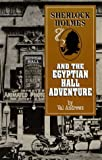 Sherlock Holmes and the Egyptian Hall Adventure, Val Andrews, 0947533435