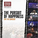 PURSUIT OF HAPPINESS - MUCH MORE MUSIC:LIVE IN C
