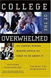 College of the Overwhelmed, Richard D. Kadison and Theresa Foy DiGeronimo, 0787981141