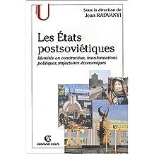 Les états postsoviétiques - identités en construction, transformations politiques, trajectoires économiques