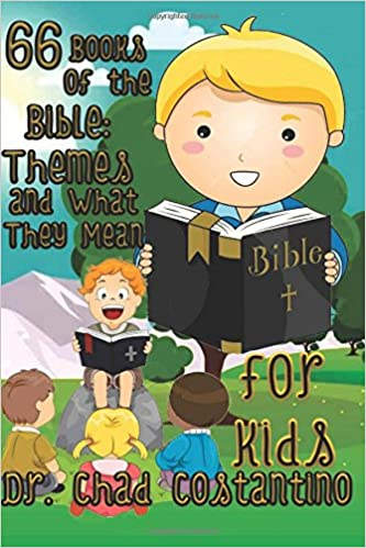 66 Books of the Bible: Themes and What They Mean: Dr  Chad