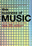 This Business of Music, M. William Krasilovsky and Sidney Shemel, 0823077578