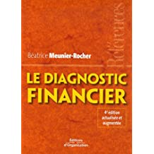 DIAGNOSTIC FINANCIER 4ÈME ÉDITION, (LE)