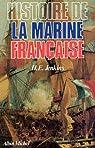 Histoire de la marine française des origines à nos jours par Jenkins