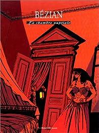 Adam Sarlech, tome 2 : La chambre nuptiale par Frédéric Bézian