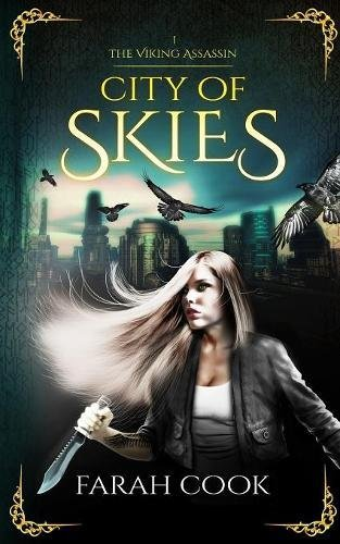 Every Young Girls Battle (City of Skies (Viking Assassin))