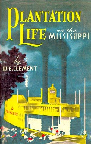 Plantation Life on the Mississippi PDF