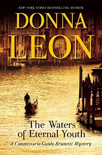 The Waters of Eternal Youth (Commissario Guido Brunetti Mystery) by Donna Leon (2016-03-08)