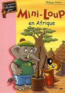 """Afficher """"Mini-Loup n° 12<br /> Mini-Loup en Afrique"""""""