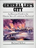 General Lee's City, Richard M. Lee, 0914440993