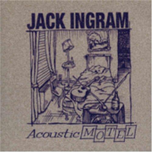 Acoustic Motel - Jack Ingram