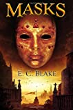 Masks: The Masks of Aygrima: Book One