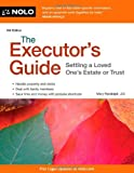 The Executor's Guide, J.D., Mary Randolph, 1413319734