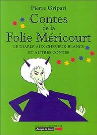 Le diable aux cheveux blancs et autres contes par Pierre Gripari