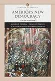America's New Democracy, Morris P. Fiorina and Paul E. Peterson, 0321355237
