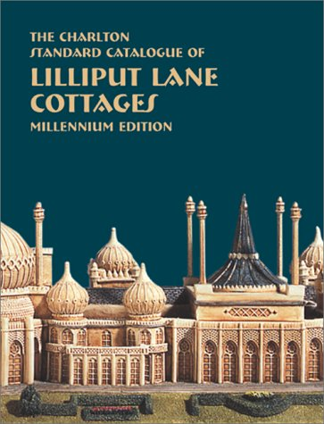 Lilliput Lane Cottages (3rd Edition) - The Charlton Standard Catalogue ()