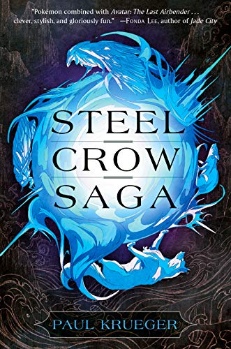 Steel Crow Saga by [Krueger, Paul]