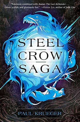 Book Cover: Steel Crow Saga
