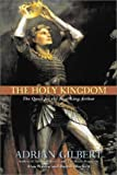 The Holy Kingdom, Adrian Gilbert and Baram Blackett, 193122918X