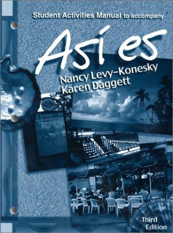 By Nancy Levy-Konesky - Asi es, Student Activities Manual to Accompany (3rd Edition) (2000-02-29) [Paperback]