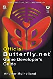 Official Butterfly.net Game Developer's Guide, Andrew Mulholland, 1556220448