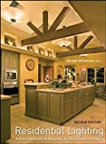 img - for Residential Lighting: A Practical Guide to Beautiful and Sustainable Design by Randall Whitehead (2008-12-22) book / textbook / text book
