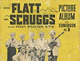 img - for Lester Flatt, Earl Scruggs and the Foggy Mountain Boys, Picture Album and Songbook No 3 book / textbook / text book