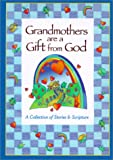 Grandmothers Are a Gift from God, Doris Rikkers, 0310982510