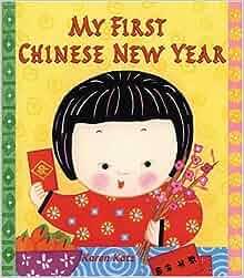 My First Chinese New Year: Karen Katz: Amazon.com: Books