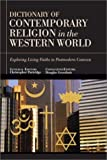 Dictionary of Contemporary Religion in the Western World, , 0830814361